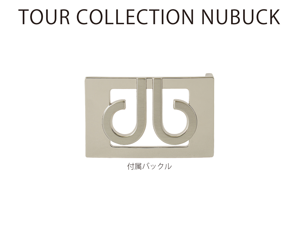 TOUR COLLECTION NUBUCK – ツアーコレクション ヌバック –